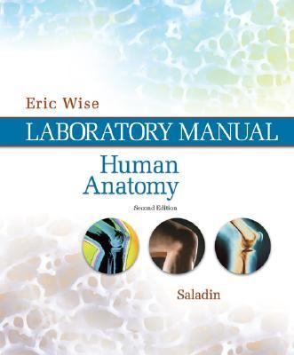 Lab Manual T/a Saladin's Human Anatomy