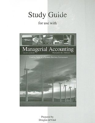 Study Guide to accompany Managerial Accounting 8e
