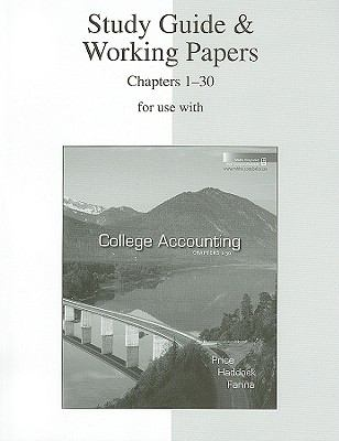 Study Guide and Working Papers Ch 1-30 to accompany College Accounting