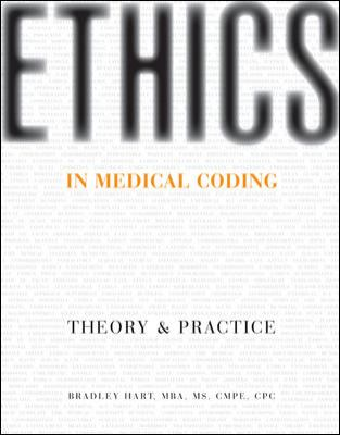 Ethics in Medical Coding: Theory and Practice