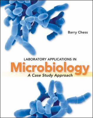 Laboratory Applications in Microbiology: A Case Study Approach