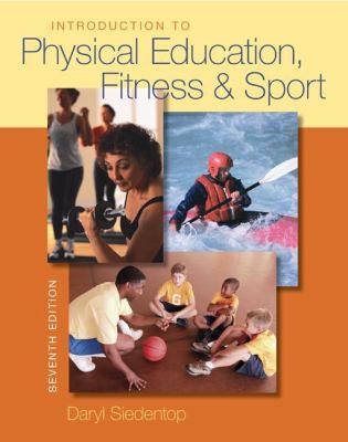Introduction to Physical Education Fitness and Sports