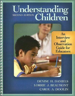 Understanding Children An Interview and Observation Guide for Educators