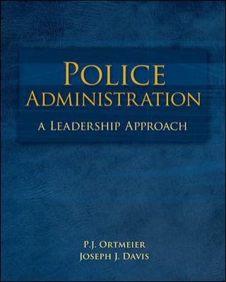 Police Administration: A Leadership Approach
