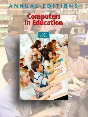 Annual Editions Computers in Education