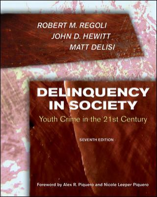 Delinquency in Society:: Youth Crime in the 21st Century