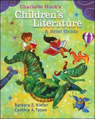 Charlotte Huck's Children's Literature: A Brief Guide