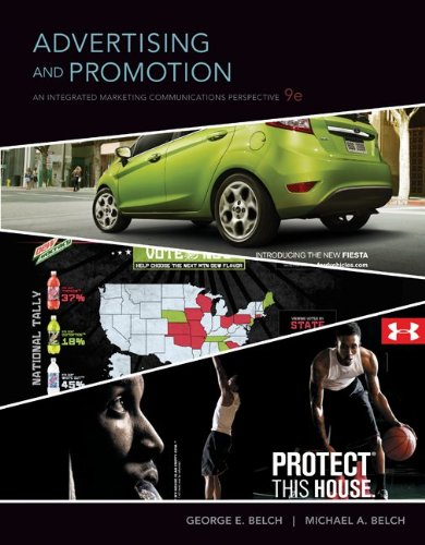 Advertising and Promotion: An Integrated Marketing Communications Perspective, 9th Edition
