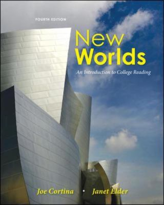 New Worlds: An Introduction to College Reading