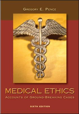 Medical Ethics: Accounts of Ground-Breaking Cases