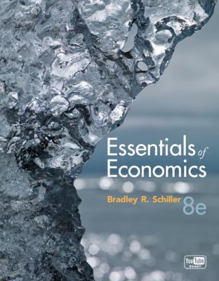 Essentials of Economics 8th Edition by Schiller, Bradley published by McGraw-Hill/Irwin Paperback