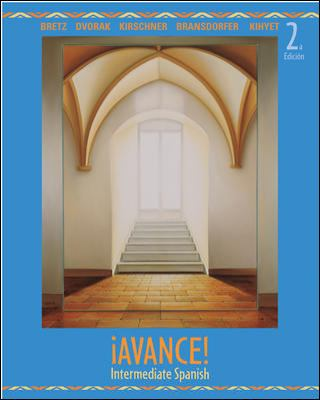 Avance!  Intermediate Spanish Student Edition