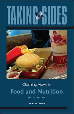 Taking Sides: Clashing Views in Food and Nutrition