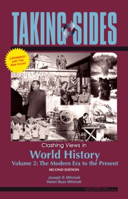 Taking Sides: Clashing Views in World History, Volume 2, Expanded