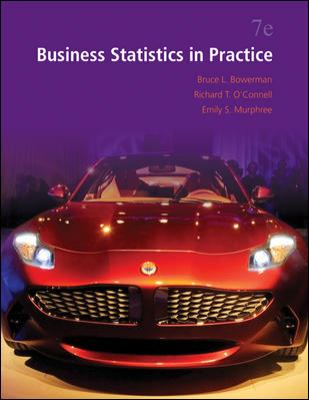 Business Statistics in Practice (McGraw-Hill/Irwin Series in Operations and Decision Sciences)