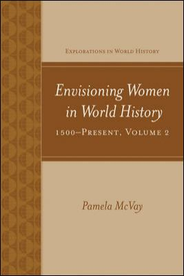 Envisioning Women in World History: 1500-Present