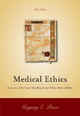 Classic Cases in Medical Ethics Accounts of Cases That Have Shaped Medical Ethics, With Philosophical, Legal, and Historical Backgrounds