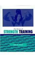 The Basics of Strength Training, 3rd Edition