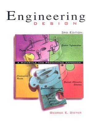 Engineering Design A Materials and Processing Approach
