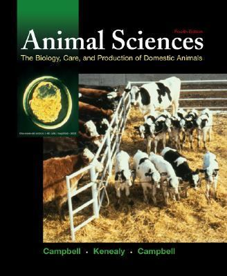 Animal Science The Biology, Care, and Production of Domestic Animals