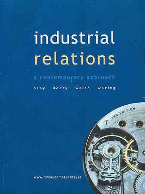 Industrial Relations: A Contemporary Approach
