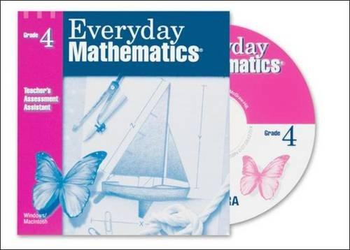 Everyday Math Assessment Management System Supplement CD Grade 4: Teacher's Assessment Assistant CD