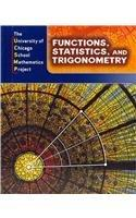 Functions, Statistics, and Trigonometry (The University of Chicago School Mathematics Project)