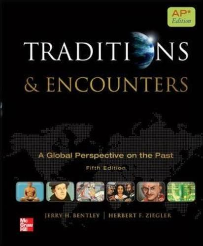 Traditions & Encounters: A Global Perspective on the Past: AP Edition