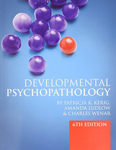 SW: Developmental Psychopathology: From Infancy Through Adolescence with DSM-5 Update Supplement