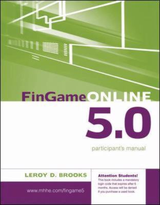 FinGame 5.0 Participant's Manual with Registration Code (Irwin/McGraw-Hill Series in Finance, Insurance and Real Estate)