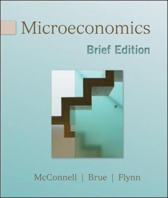 Microeconomics, Brief Edition