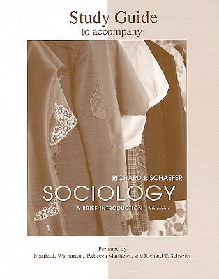 Sociology: A Brief Introduction: Study Guide