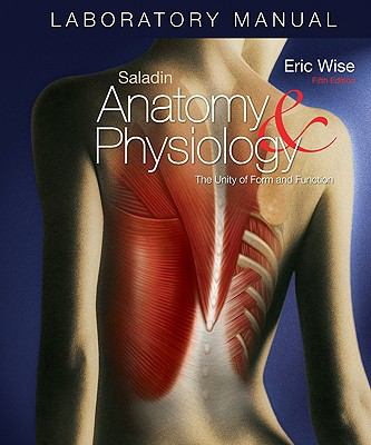 Laboratory Manual Anatomy and Physiology: The Unity of Form and Function