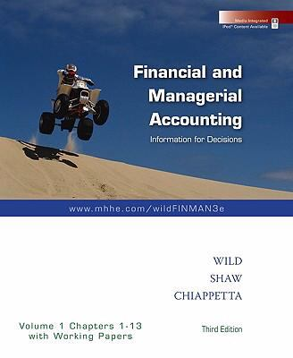 Financial and Managerial Accounting Vol. 1 (Ch. 1-13) softcover with Working Papers + Best Buy Annual Report