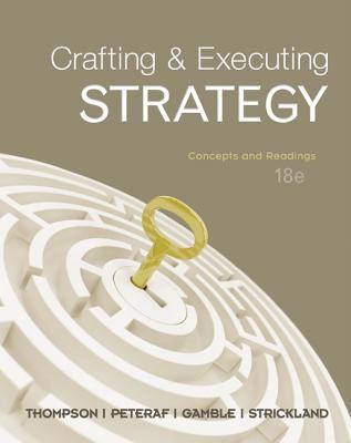 Crafting & Executing Strategy: Text and Readings (Crafting & Executing Strategy : Text and Readings)