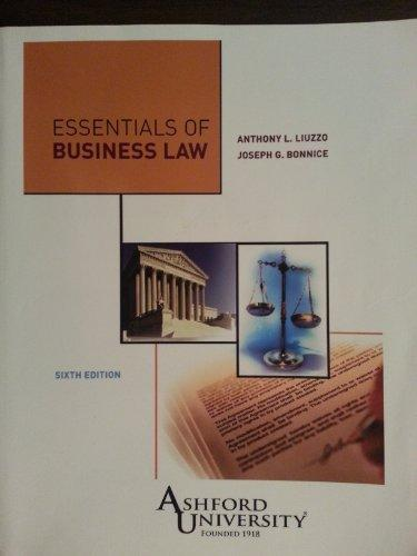 Essentials of Business Law, Ashford University Sixth Edition