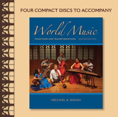 World Music( Traditions and Transformations)[WORLD MUSIC 2/E 4D][UNABRIDGED][Compact Disc]