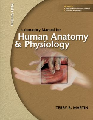 Laboratory Manual for Human A&P: Main Version w/PhILS 3. 0 CD