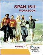SPAN 1511 Workbook Volume 1 Austin Community College