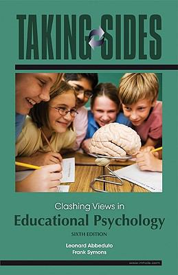 Taking Sides: Clashing Views in Educational Psychology, 6/e with FREE Annual Editions: Assessment and Evaluation 10/11 CourseSmart eBook
