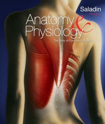 Anatomy & Physiology: The Unity of Form & Function w/Connect Access Card