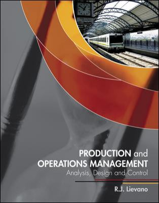 FMIS3301: Production and Operations Management: Analysis, Design and Control (CPST - Univ of Minnesota -Duluth)