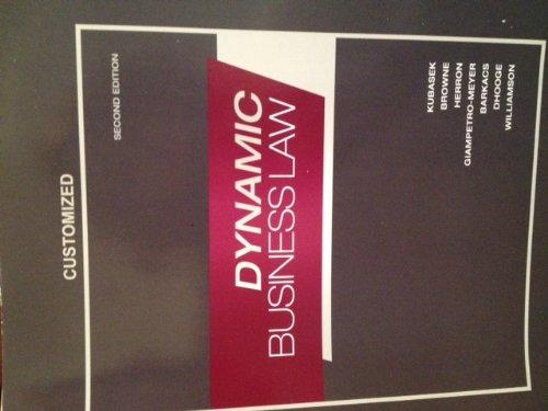 Dynamic Business Law Second Edition Customized University of South Carolina