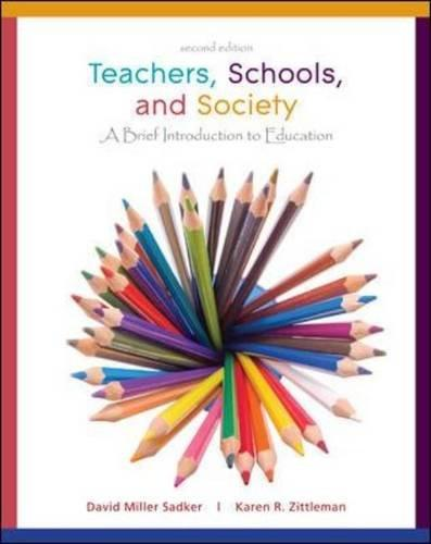 Teachers, Schools, and Society: A Brief Introduction to Education [With Booklet]