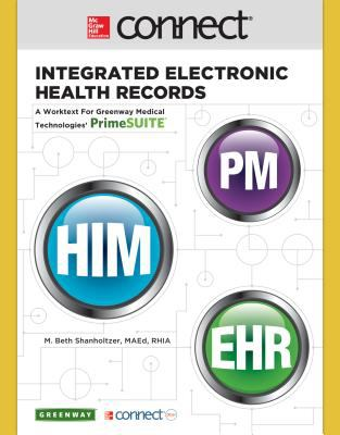 Connect 2 Semester Access Card for Integrated Electronic Health Records: An Online Course for Greenway Medical Technologies' PrimeSUITE