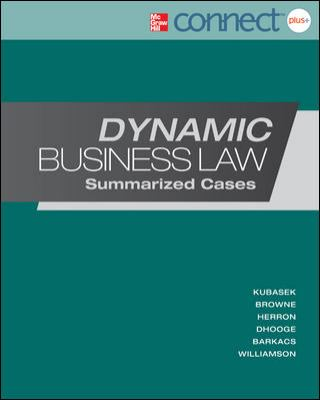 Dynamic Business Law: Summarized Cases with Connect Plus