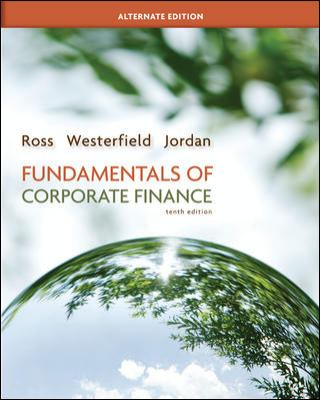 Fundamentals of Corporate Finance Alternate Edition with Connect Plus (Mcgraw-Hill/Irwin Series in Finance, Insurance, and Real Estate)