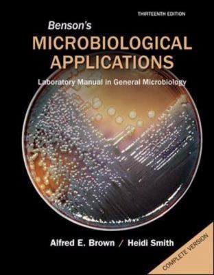 Benson's Microbiological Applications Complete Version (Brown, Microbioligical Applications)