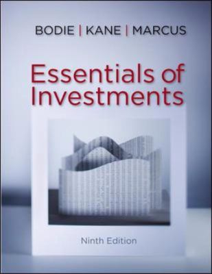 Essentials of Investments with Connect Plus (The Mcgraw-Hill/Irwin Series in Finance, Insurance, and Real Estate)