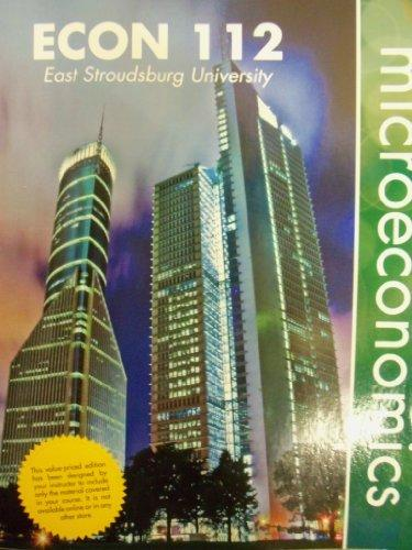 Microeconomics (East Stroudsburg University | ECON 112) [Value Priced Edition]